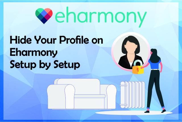 How To Hide Profile On eHarmony