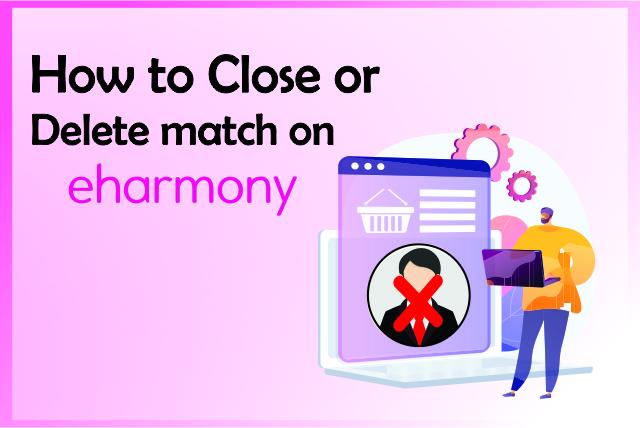 How To Delete Match on eHarmony