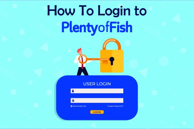 how to login plenty of fish login